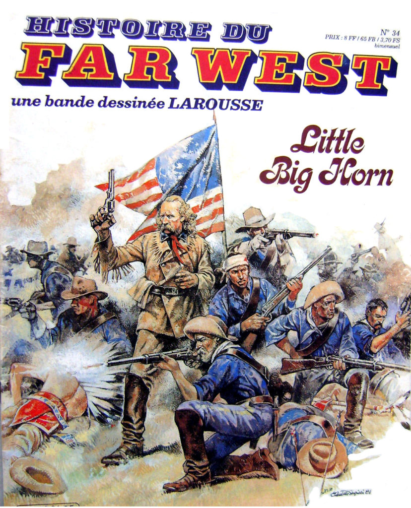 Custer a Little Big Horn 0Histoire du Far West n° 34 Little Big Horn
