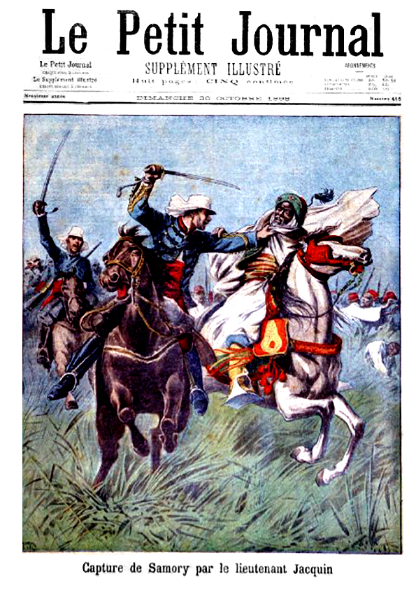 Le petit journal illustre 1898 N°415 Capture de Samory par le Lieutenant Jacquin