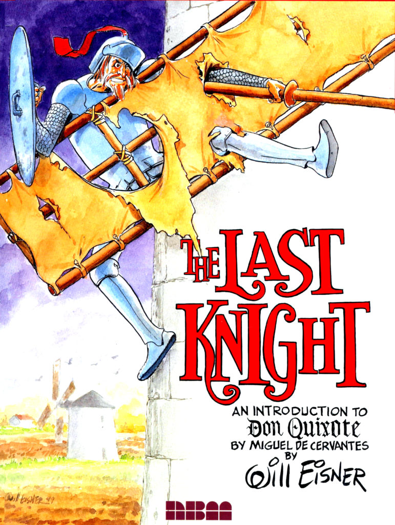 The Last Knight An Introduction to Don Quixote 1